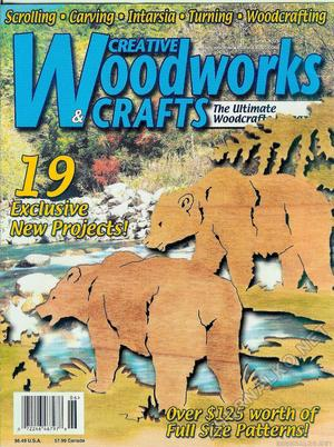 Creative Woodworks & crafts 2003-06