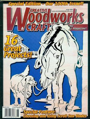 Creative Woodworks & crafts 2004-06
