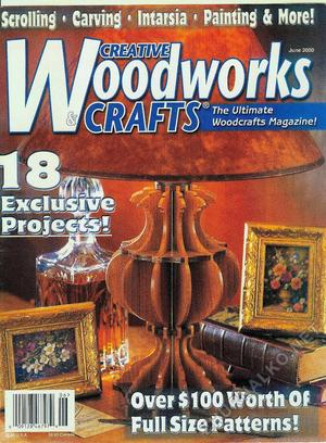 Creative Woodworks & crafts 2000-06
