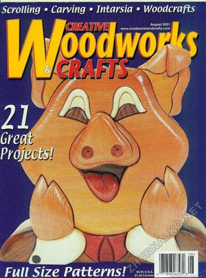 Creative Woodworks & crafts 2001-08