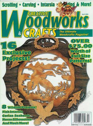 Creative Woodworks & crafts 2000-04
