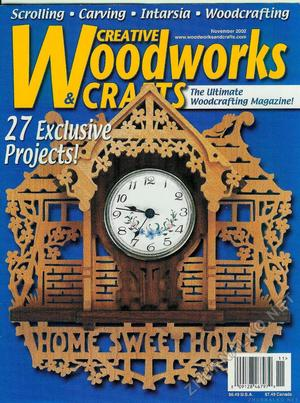 Creative Woodworks & crafts 2002-11
