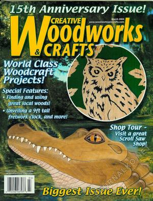 Creative Woodworks & crafts 2004-03